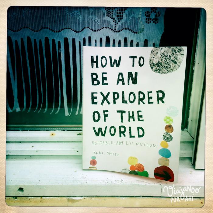 Me rodeo de cosas que me inspiran. Como los libros de Keri Smith.