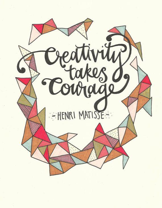 """""""La creatividad requiere coraje"""""""