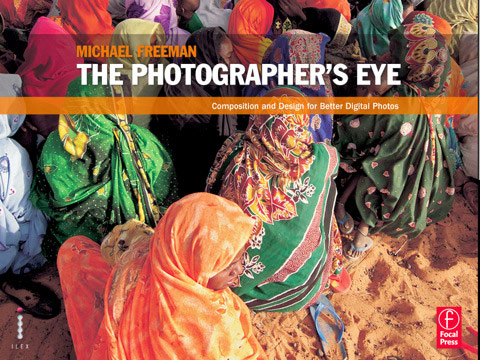 the-photographer-eye-michael-freeman